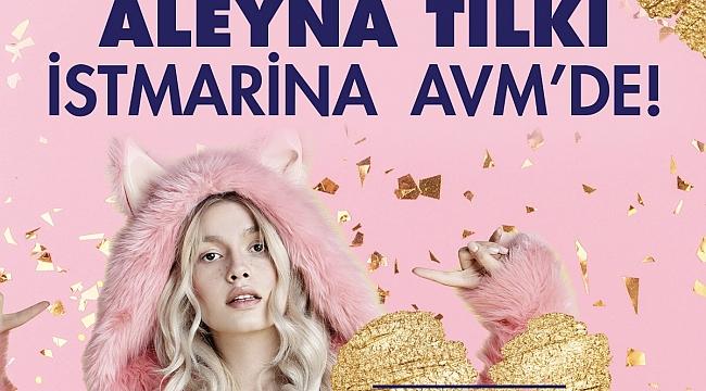 İstMarina AVM'de Aleyna Tilki Rüzgarı Esecek